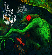 Thomas Wellmann - Der Ziegensauger